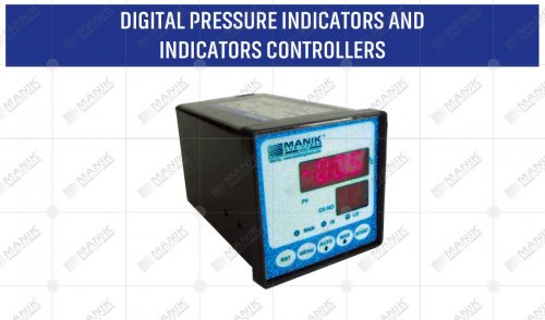 DIGITAL PRESSURE INDICATORS AND INDICATORS CONTROLLERS